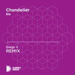 Chandelier (Diego V Unofficial Remix) [Sia] - Single