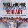 From The Heart - Mike Ledonne