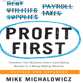 Profit First: Transform Your Business from a Cash-Eating Monster to a Money-Making Machine audiobook