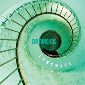 Dropkick - Out of Tune