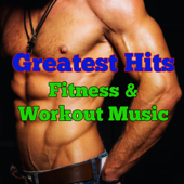 Greatest Hits Fitness & Workout Music