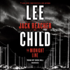 Lee Child - The Midnight Line: A Jack Reacher Novel (Unabridged)  artwork