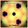 Steady and Straight (Remastered), Les Campbell