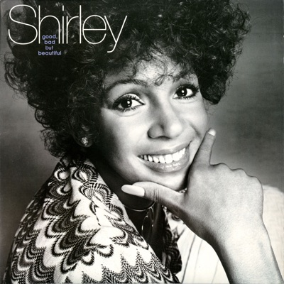 Good, Bad but Beautiful - Shirley Bassey