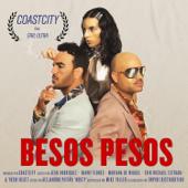 Besos Pesos (feat. Girl Ultra) - COASTCITY