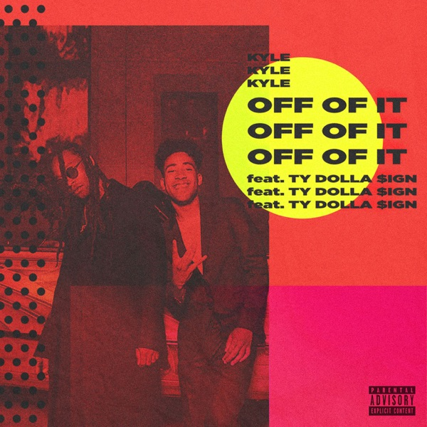 Off of It (feat. Ty Dolla $ign) - Single
