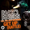 Get Up (Rattle) - Single [feat. Far East Movement] - Single, Bingo Players