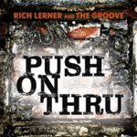 Rich Lerner and The Groove - West La Fadeaway