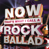 Various Artists - Now That's What I Call a Rock Ballad artwork