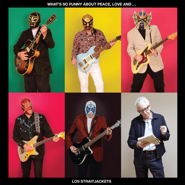 What's So Funny About Peace, Love and Los Straitjackets by Los  Straitjackets on iTunes