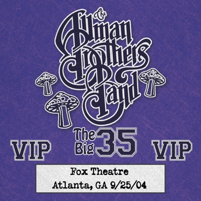 Fox Box: 3 Nights Live at Fox Theatre in Atlanta, GA (September 25, 2004) - The Allman Brothers Band