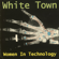 White Town Your Woman - White Town