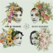Flor de Toloache - Dulces Recuerdos