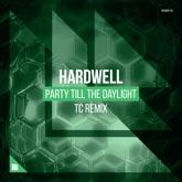 Party Till the Daylight (TC Remix) - Single