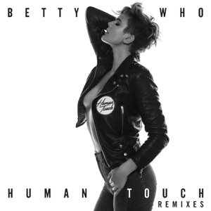 Human Touch (Remixes) - EP Mp3 Download