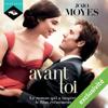 Jojo Moyes - Avant toi: La trilogie Avant toi 1 artwork