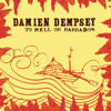 To Hell or Barbados - Damien Dempsey