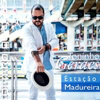 Toninho Geraes - Estação Madureira artwork
