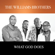 What God Does - The Williams Brothers