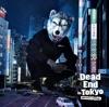 Dead End in Tokyo - EP ジャケット写真