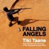 Falling Angels (feat. Ria Hall, Maitreya & the Auckland Gospel Choir) - Single, Tiki Taane