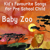 Kid's Favourite Songs for Pre School Child: Baby Zoo Sounds, Listen & Learn, Nursery Rhyme