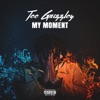 My Moment, Tee Grizzley