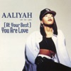 (At Your Best) You Are Love - EP
