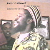 If I Had a Hammer (Extended Dub Mix) - Dennis Brown