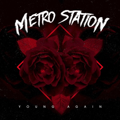 Young Again - Single - Metro Station