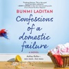 Confessions of a Domestic Failure (Unabridged) AudioBook Download