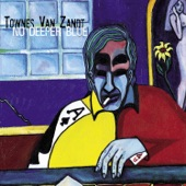 Townes Van Zandt - Niles River Blues