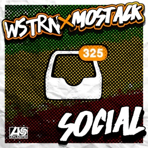 WSTRN - Social feat. MoStack