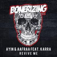 Revive Me - AAFRAA-KARRA-AYIN