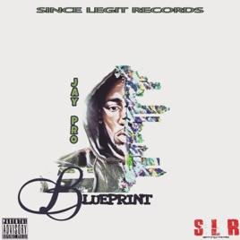 Blueprint single by jay pro on apple music blueprint single malvernweather Images