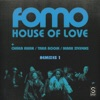House of Love Remixes Part 1 feat Chaka Khan