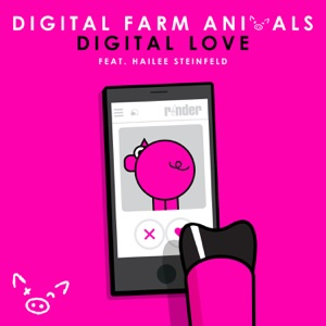 Digital Love (feat. Hailee Steinfeld) - Single Mp3 Download