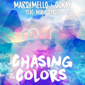 [Download] Chasing Colors (feat. Noah Cyrus) MP3