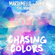 Chasing Colors (feat. Noah Cyrus) - Marshmello & Ookay