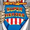 Drew s Famous Super Heroes