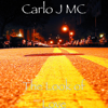 The Look of Love - Carlo J MC