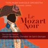 Tafelmusik Baroque Orchestra & Jeanne Lamon - Le Mozart noir: The Life & Music of Joseph Boulogne, Chevalier de Saint-Georges  artwork