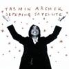 Start:17:00 - Tasmin Archer - Sleeping Satellite