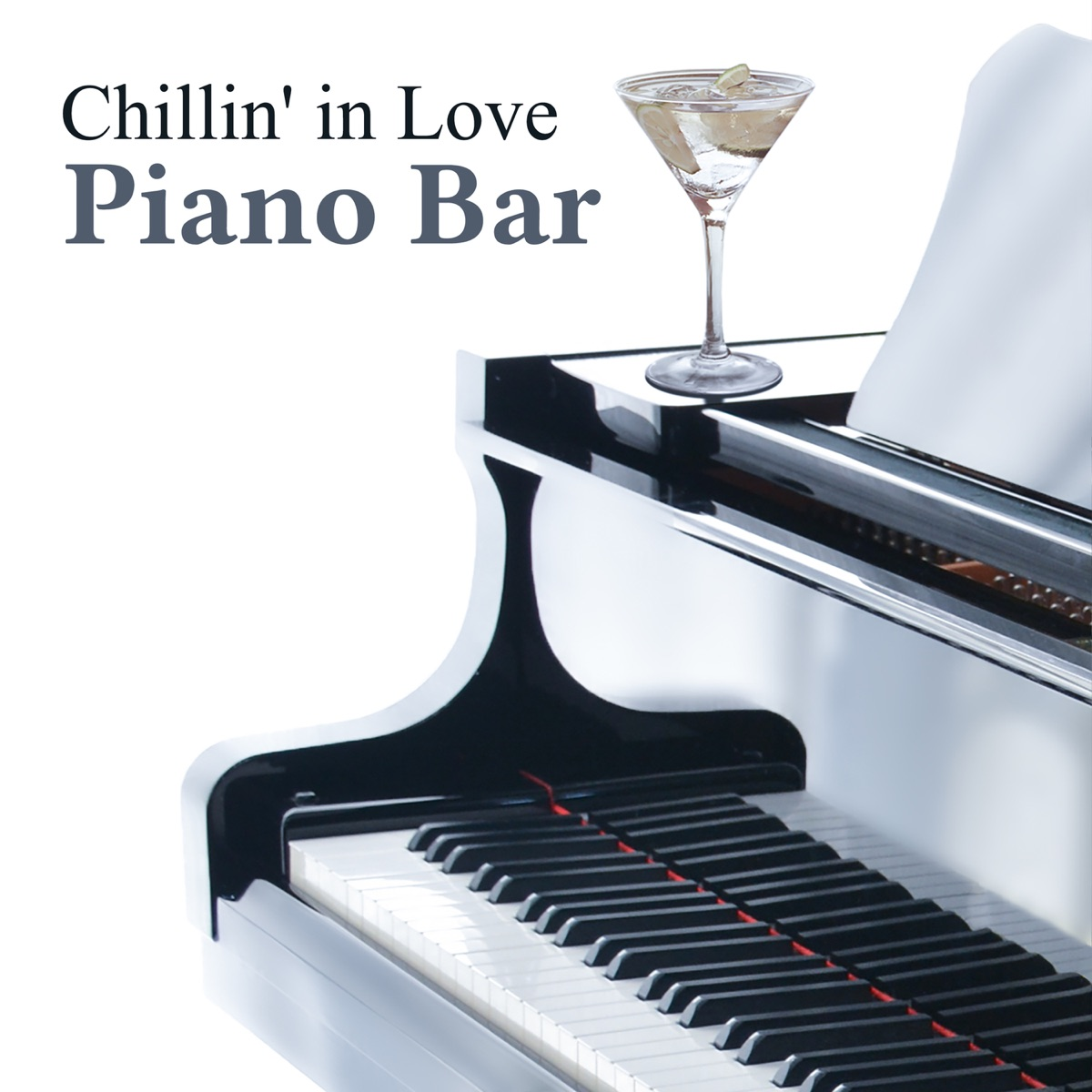 Chillin' in Love Piano Bar: Background Music for Beautiful