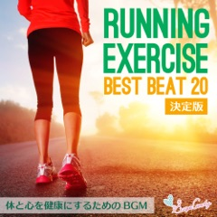 Running & Exercise Best Beat 20 - Healthy Body and Mind