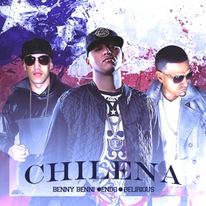 Chilena (feat. Endo & Delirious) - Single Mp3 Download