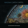 Magna Carta Cartel - This Time