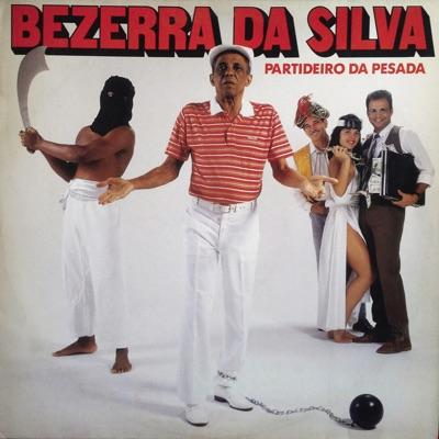 Partideiro da Pesada - Bezerra da Silva