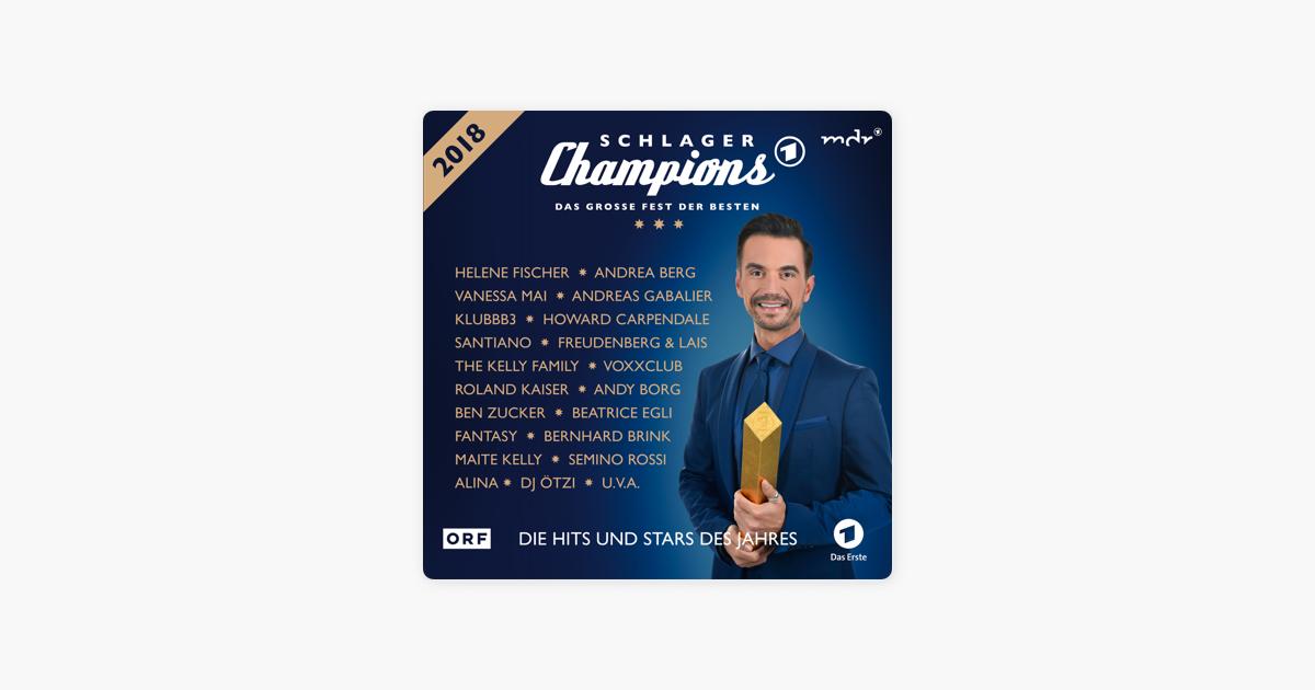 Schlager Champions 2018 Das Große Fest Der Besten Von