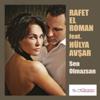 Rafet El Roman - Sen Olmazsan (feat. Hülya Avşar) artwork